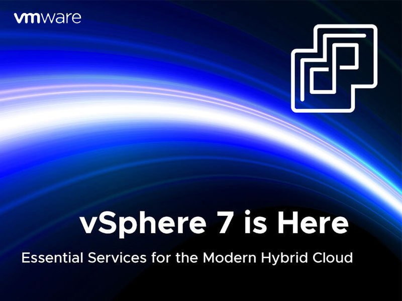 vsphere 7 general availability